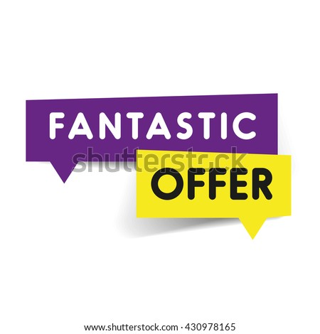 Fantastic offer speech bubble tag - stock vector