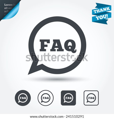 FAQ information sign icon. Help speech bubble symbol. Circle and square buttons. Flat design set. Thank you ribbon. Vector
