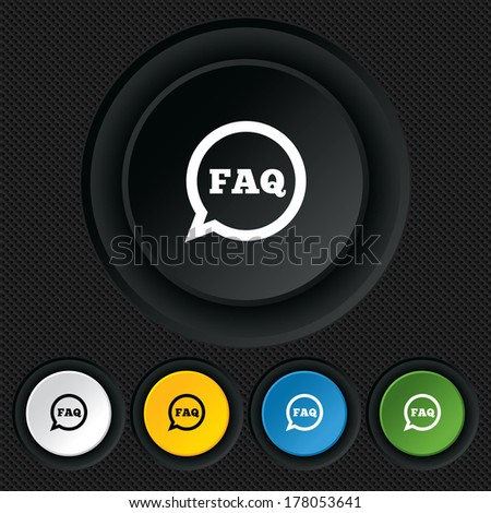 FAQ information sign icon. Help speech bubble symbol. Round colourful buttons on black texture. Vector - stock vector