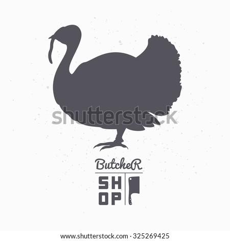 Farm bird silhouette. Turkey meat. Butcher shop logo template for craft food packaging or restaurant design. Vector illustration - stock vector