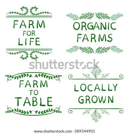 FARM FOR LIFE, ORGANIC FARMS, FARM TO TABLE, LOCALLY GROWN. Hand drawn typographic elements isolated on white. Green lines. Farming icons - stock vector