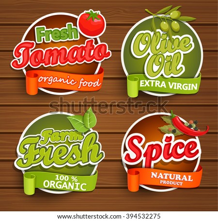 Farm fresh, organic food label - olive oil, tomato, spice, badges or seals on the wooden background, vector illustration. - stock vector
