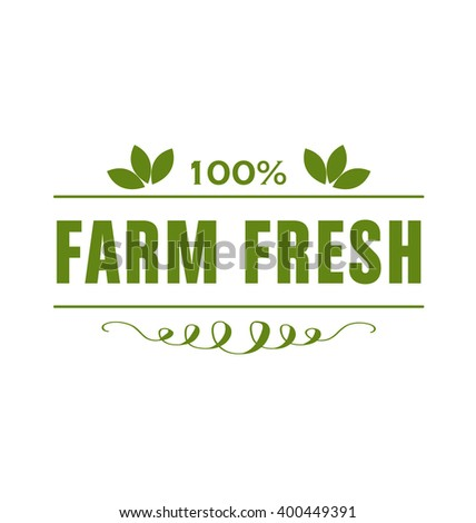 Farm Fresh Product Typographic Vector Design on Green Background