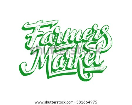 Farmers market hand lettering on white background. Vegan food retail banner. Retro vintage advertising poster with unique typography. Vector illustration. Sign painting - stock vector