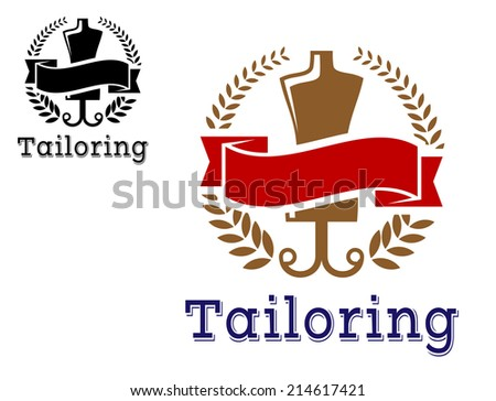 Fashion and tailoring emblem with mannequin or dummy, laurel wreath and banner. For fashion, tailoring or logo design - stock vector