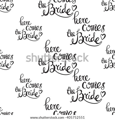 Fashion attractive fashion wedding background with here comes the bride. Beautiful hand drawn sketch on white background. Fashion, style, beauty, advertising greeting card, banner, design - stock vector