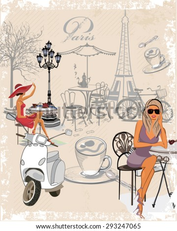 Fashion background decorated with girls drinking coffee, the Eiffel Tower, a motorbike, a cup of coffee.