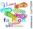 Fashion Beach Sandals / I love Summer Beach Slippers - stock vector