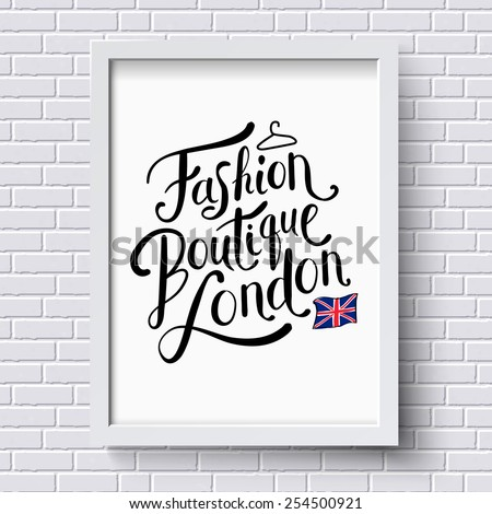 Fashion Boutique , London publicity or advertising poster designed as a hanging framed certificate on a white brick wall in square format with the patriotic Union Jack, vector illustration. - stock vector