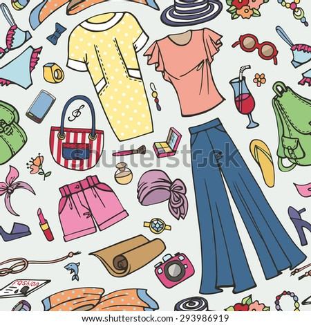 Fashion illustration,seamless pattern.Summer vacation women wear.Vector hand drawn doodle,fashionable travel clothes,dress and accessories  background.Sketches ornament,textile,wallpaper or backdrop. - stock vector