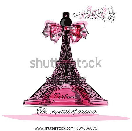 Fashion illustration with perfume bottle in shape of  Eiffel tower Paris is the capital of aroma - stock vector