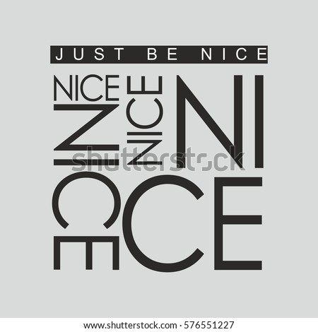 Fashion Print For T Shirt In Black Color Just Be Nice Idea Sportswear