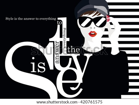 Fashion quote with fashion woman. Vector illustration - stock vector