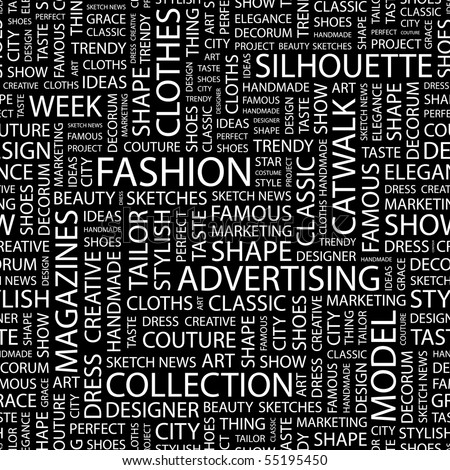 FASHION. Seamless vector background. Illustration with different association terms.