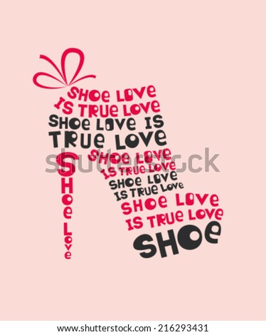 Fashion Woman shoe made from quote. Vector - stock vector