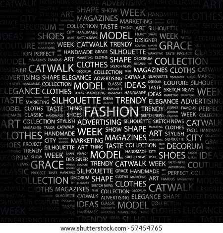 FASHION. Word collage on black background. Illustration with different association terms.