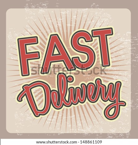 fast delivery over grunge background vector illustration  - stock vector