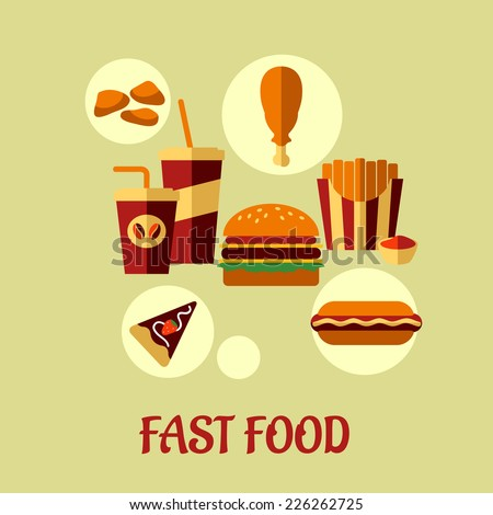 Fast food flat poster design with colorful vector icons of dessert, beverages, chicken, french fries, pie and cheeseburger and text Fast Food below - stock vector