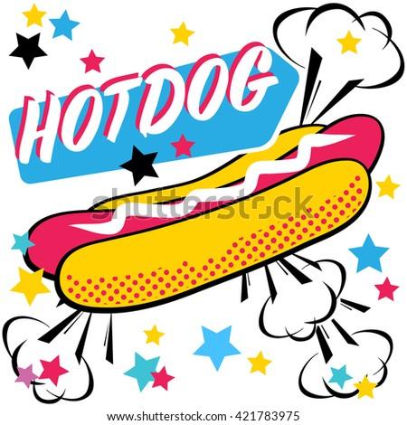 Fast food Hotdog. Pop art style. Vector illustration. - stock vector