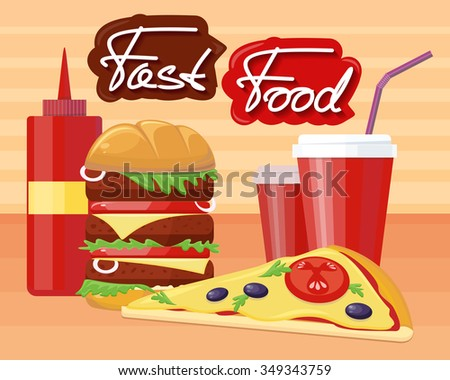 Fast food pizza burger design flat. Fast food restaurant, hamburger and restaurant, junk food, lunch dinner, drink and snack, sandwich and unhealthy eat, soda tasty illustration