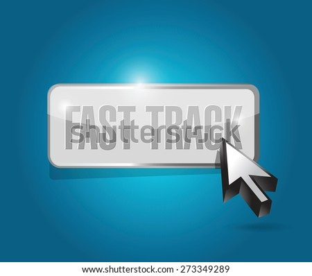 fast track button sign concept illustration design over blue - stock vector