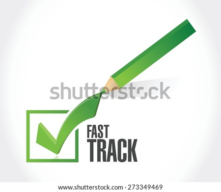 fast track check mark sign concept illustration design over white - stock vector
