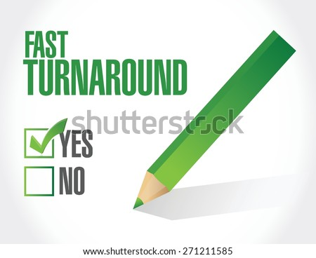 fast turnaround approval sign illustration design over white