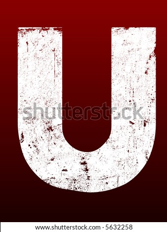 Fat Grunged Letters - U (Highly detailed grunge letter) - stock vector