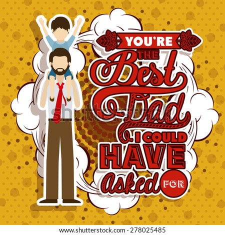 Father day design over yellow background, vector illustration - stock vector