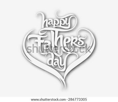 Father day hand lettering handmade calligraphy - stock vector