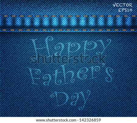 Father's day background on blue denim jeans,vector illustration eps10
