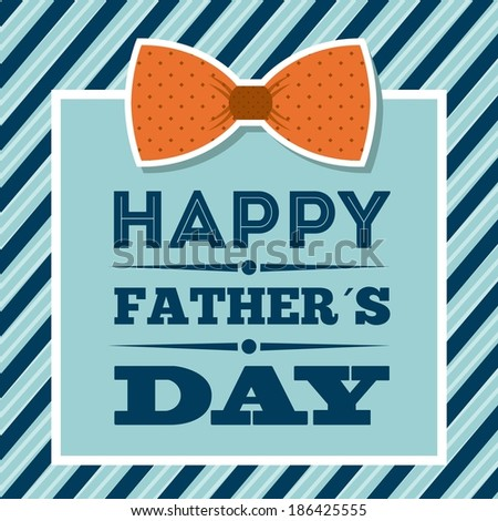 Fathers day design over blue background, vector illustration - stock vector