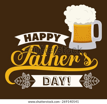 fathers day design over brown background, vector illustration - stock vector