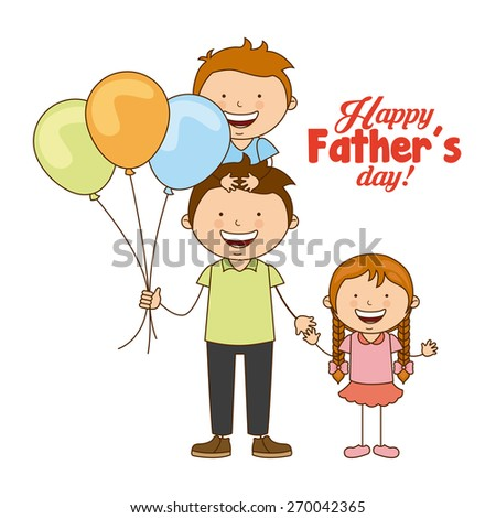 fathers day design, vector illustration eps10 graphic  - stock vector