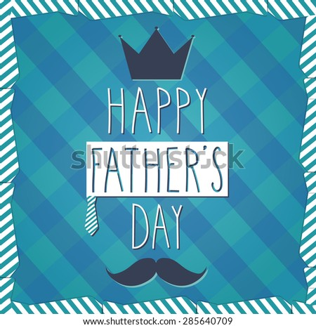 Fathers Day hand drawn poster. Cloth background. Vector illustration - stock vector