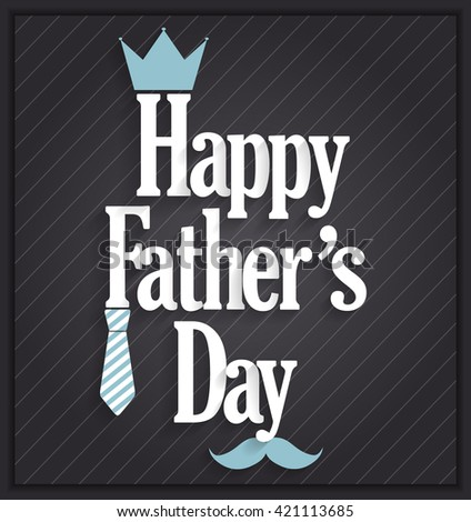 Fathers Day poster on black background. Vector illustration. - stock vector