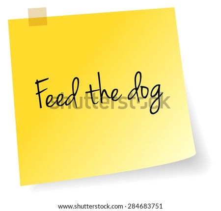 Feed The Dog Yellow Stick Note Paper Vector - stock vector