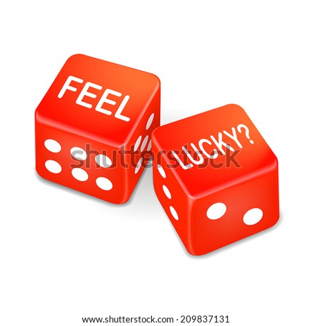 feel lucky words on two red dice over white background - stock vector