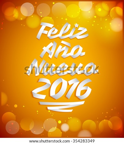 Feliz Ano nuevo 2016 - happy new year 2016 spanish text vector made with ribbons - typographic design - stock vector