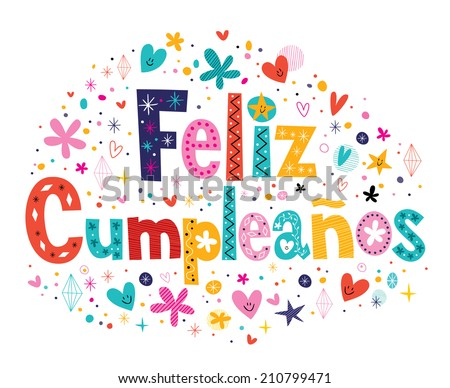 Feliz Cumpleanos - Happy Birthday in Spanish text - stock vector
