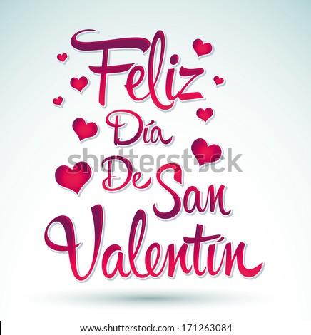 Perfekt Feliz Dia De San Valentin   Happy Valentines Day Spanish Text   Vector  Lettering