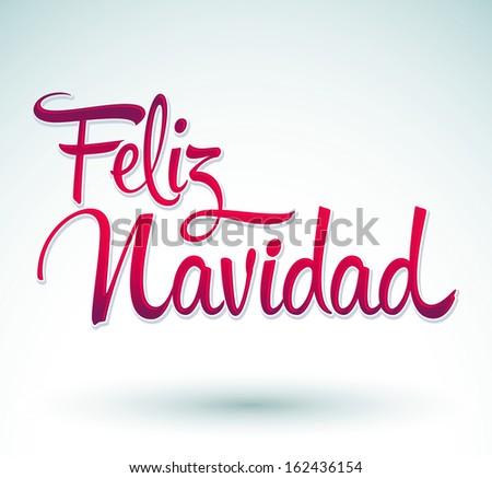 Feliz Navidad Merry Christmas Spanish Text Stock Vector 162436154 ...