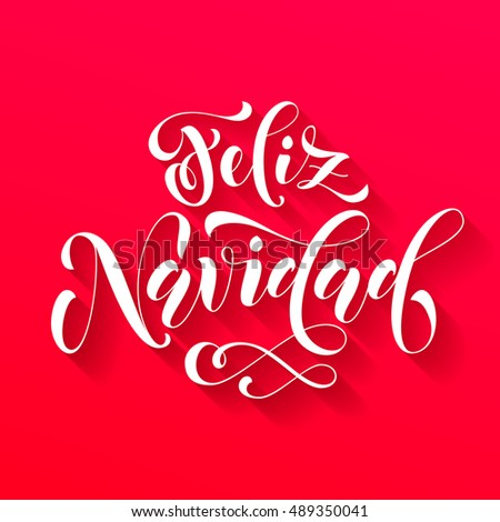 Feliz Navidad modern lettering for Spanish Merry Christmas greeting holiday card. Vector hand drawn festive text for banner, poster, invitation on red  background.