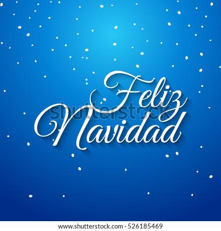 Feliz navidad spanish vector card. Mery Christmas greeting banner holiday celebration. Christmas typography feliz navidad.