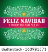 Feliz navidad y prospero ano nuevo - merry christmas and happy new year spanish text card - vector - stock vector
