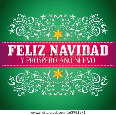 Feliz navidad y prospero ano nuevo - merry christmas and happy new year spanish text card - vector - stock vector