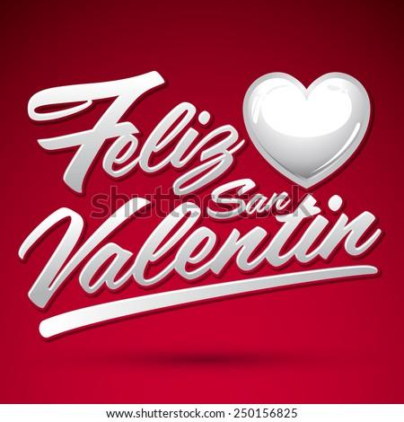 Feliz San Valentin   Happy Valentines Spanish Text   Vector Lettering