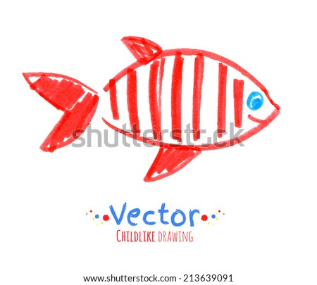 Felt pen childlike drawing of fish. Vector illustration. Isolated. - stock vector