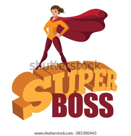 Female Super Boss standing heroically on 3d comic book text. EPS 10 vector. - stock vector
