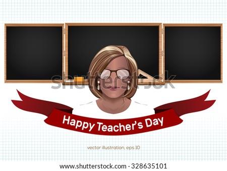 Female teacher on a background of black chalkboard. Back to school. Teacher's Day. Vector illustration. - stock vector